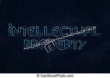 lock and chain blocking the word Intellectual Property,...