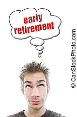 Young man thinks about early retirement - Young white...