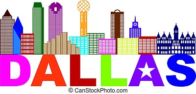 Dallas Skyline Lone Star Text Color Illustration - Dallas...