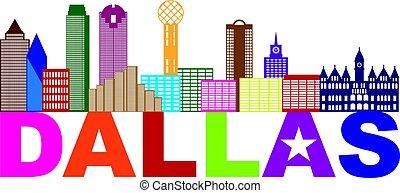 Dallas Skyline Lone Star Text Color Illustration - Dallas...
