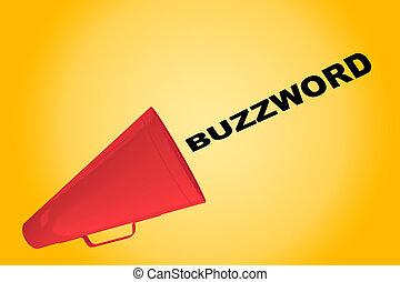 Buzzword - lingual concept - 3D illustration of 'BUZZWORD'...