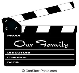 Our Family Clapperboard - A typical movie clapperboard with...