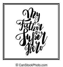 Greeting dad super hero happy fathers day
