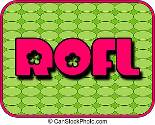 ROFL - A fun icon with ROFL Roll On the Floor Laughing
