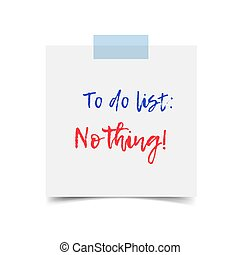 Vector to do list Nothing. White paper sheet isolated on...