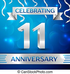 Eleven Years Anniversary Celebration Design. Confetti and silver ribbon on blue background. Colorful Vector template elements for your birthday party. Anniversary ribbon