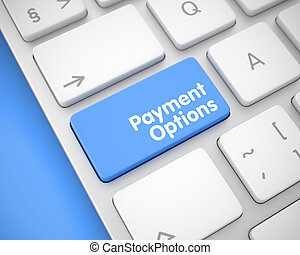 Payment Options - Inscription on the Blue Keyboard Keypad. 3D.
