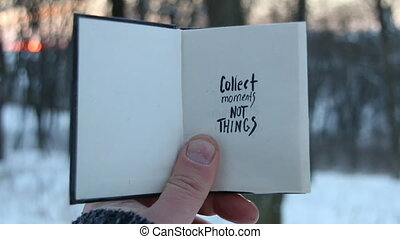 Collect moments not things. Travel idea. Book and text. -...