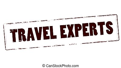 Travel experts - Stamp with text travel experts inside,...