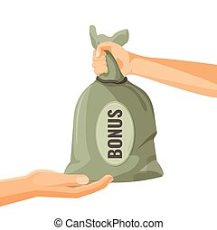 Giving money in bag with bonus text concept. One person donate money