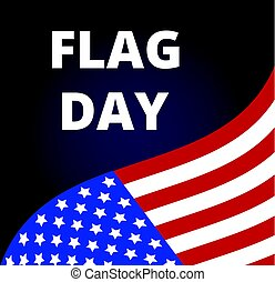Flag Day in USA 14th of June. Flag of USA on blue background...