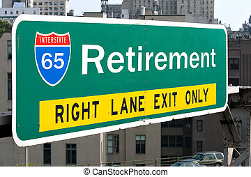Retirement Highway Sign - A conceptual highway sign to...