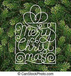 Holiday gift card with hand lettering Merry Christmas on Christmas fir tree branches background