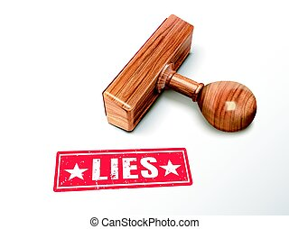 lies text and stamp - lies red text with lying wooden stamp,...