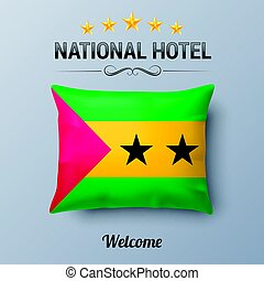 National Hotel - Realistic Pillow and Flag of Sao Tome and...