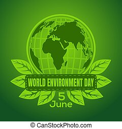 World Environment Day poster design with earth globe symbol....