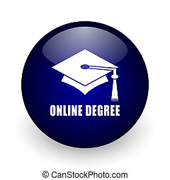 Online degree blue glossy ball web icon on white background. Round 3d render button.