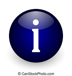 Information blue glossy ball web icon on white background. Round 3d render button.