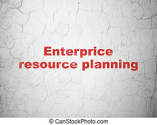Business concept: Enterprice Resource Planning on wall background