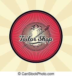 Vector vintage illustration of badge, sticker, sign for tailor s shop with a needle and coil with threads