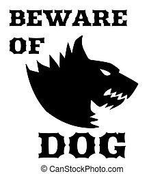 Beware of dog sign. Angry dog. Silhouette of a snarling dog....