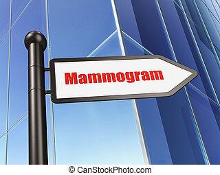 Medicine concept: sign Mammogram on Building background, 3D...