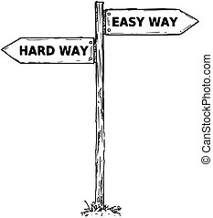 Cartoon Vector Direction Sign with Two Decision Arrows Easy and Hard Ways