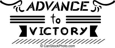advance victory - creative design of advance to victory...