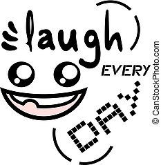 laugh every day - design of laugh every day