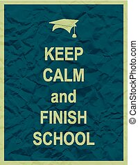 Keep calm and finnish school typographic quote - Keep calm...