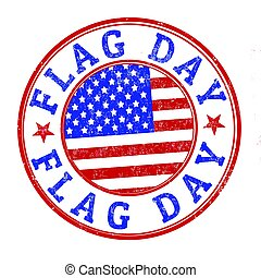 Flag day sign or stamp - Grunge rubber stamp with the text...