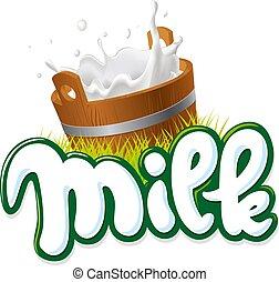 milk logo hand written with Bucket of milk - vector...