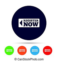 Register now sign icon. Join button symbol. Round colourful...