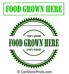 Food Grown Here - Set of stamps with text Food Grown...