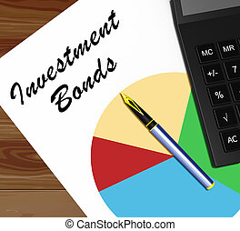 Investment Bonds Meaning Growth Investing 3d Illustration