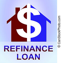 Refinance Loan Represents Equity Mortgage 3d Illustration -...