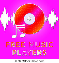 Free Music Players Means No Cost 3d Illustration - Free...
