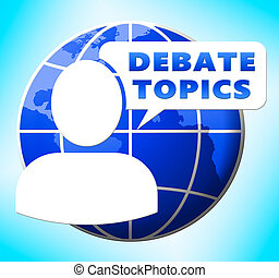 Debate Topics Showing Dialog Subjects 3d Illustration