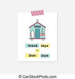Beach hut inspirational card - Vector inspirational card...