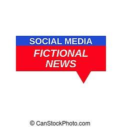 Social Media Fictional News sign. Vector Illustration