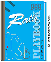 Cover playbook Rally - Playbook for Moto Sports - Rally,...