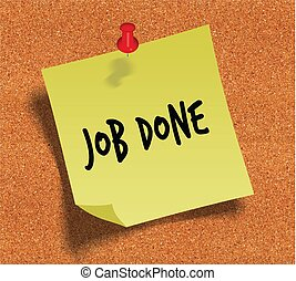 JOB DONE handwritten on yellow sticky paper note over cork noticeboard background.