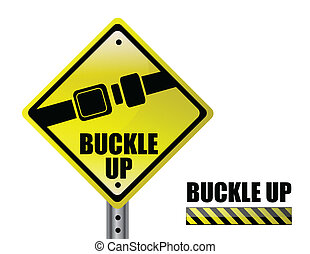 buckle up - detail metal buckle up street sign isolated over...