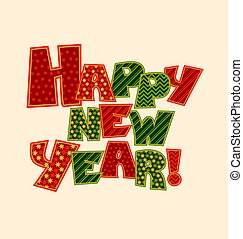 Happy new year note. Christmas patchwork style lettering. Cute peasant text letters with traditional patterns in red and green color.