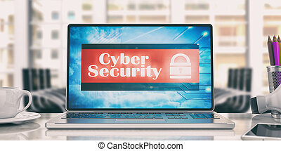 Cyber security on laptop in an office. 3d illustration
