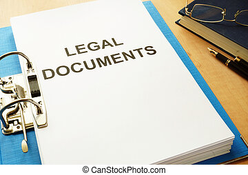 Folder with title Legal Documents in an office.