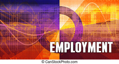 Employment Focus Concept on a Futuristic Abstract Background
