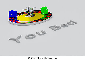 You Bet! concept - 3D illustration of 'You Bet!' title...