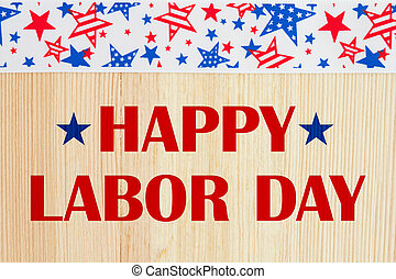 Happy Labor Day greeting - Happy Labor Day text with USA red...
