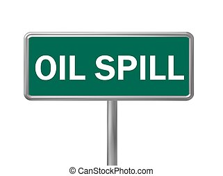 Sign oil spill